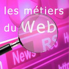 Les métiers lucratifs du web